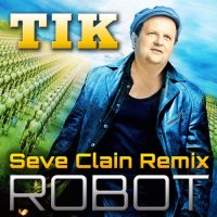 Робот /Seve Clain Remix/ (Single)