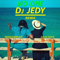 No One Dj Jedy REMIX /ft. Inusa Dawuda/ (Single)