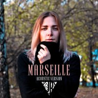 Marseille  - Acoustic Version (Single)